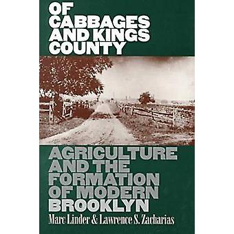 Of Cabbages and Kings County - Agriculture and the Formation of Modern