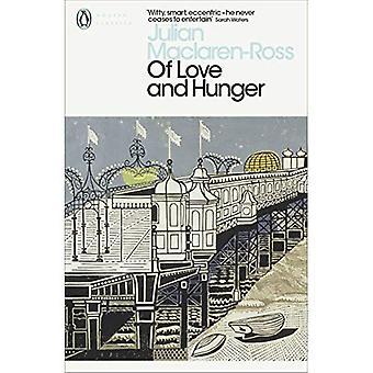 Der Liebe und des Hungers (Penguin Modern Classics)