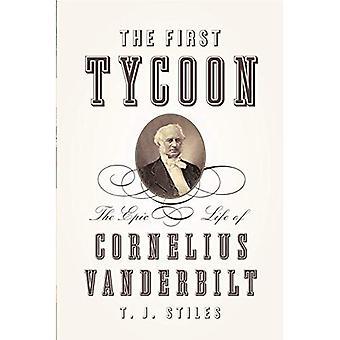 Le magnat de la première: La vie épique de Cornelius Vanderbilt