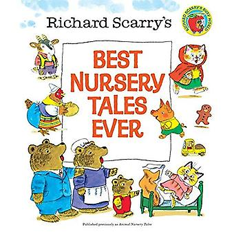 Best Nursery Tales Ever (Richard Scarry)