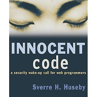 Uskyldige kode: En sikkerhet oppvekker for Web-programmerere