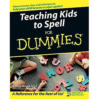 Teaching Kids to Spell for Dummies (For Dummies)