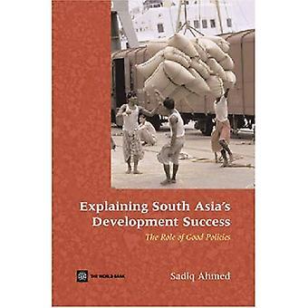 Zuid-Azië de ontwikkeling succes uit te leggen: de rol van goed beleid