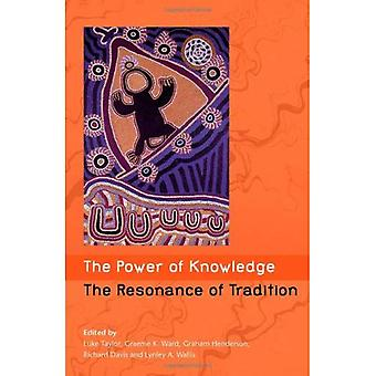 The Power of Knowledge: The Resonance of Tradition