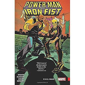 Power Man und Iron Fist Vol. 2: Bürgerkrieg II