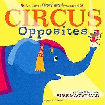 Circus Opposites: An Interactive Extravaganza!