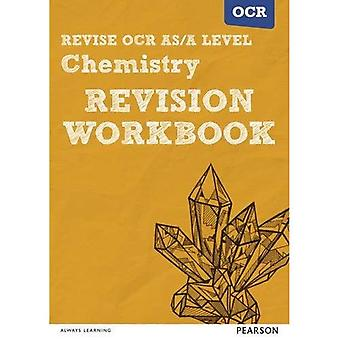 REVISE OCR AS/A Level Chemistry Revision Workbook: For the 2015 qualifications (REVISE OCR AS/A Level Science...