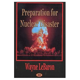 Preparation for Nuclear Disaster