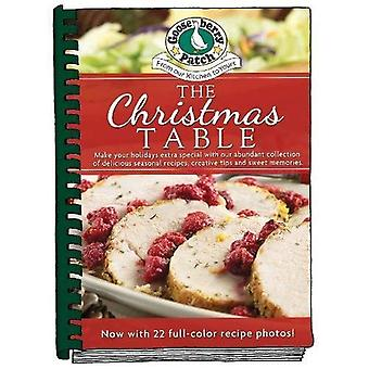 The Christmas Table: Make Your Holidays Extra Special� With Our Abundant Collection of Delicious Seasonal Recipes, Creative Tips and Sweet Memories (Seasonal Cookbook Collection)