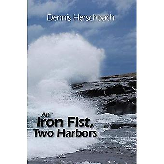 An Iron Fist, Two Harbors (Two Harbors Mystery)