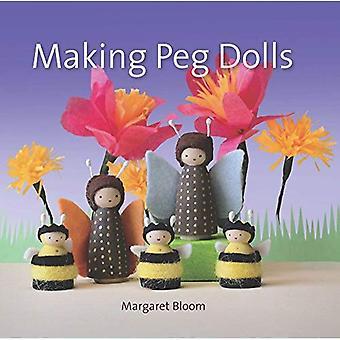 Die Peg Puppen: über 60 lustige und kreative Projekte für Kinder und Erwachsene (Handwerk und Familienaktivitäten)