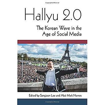 Hallyu 2.0: La vague coréenne à l'ère des médias sociaux (Perspectives sur la Corée contemporaine)