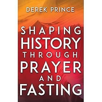 Façonner l'histoire à travers la prière et le jeûne