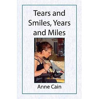 Tears and Smiles, Years and Miles