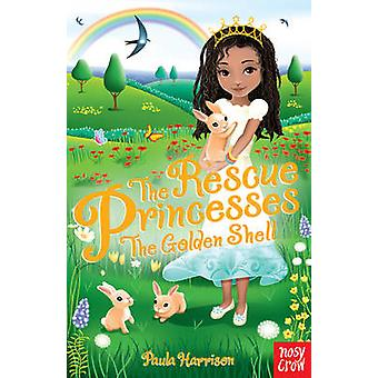 Rescue Princesses - The Golden Shell by Paula Harrison - Sharon Tancre