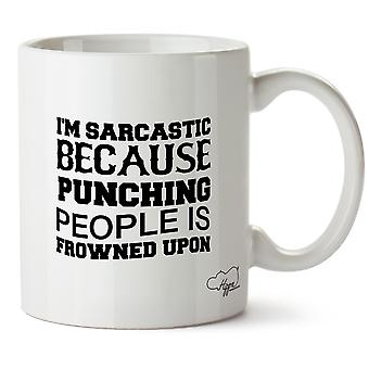 HippowarehouseI'm Sarcastic Because Punching People Is Frowned Upon 10oz Mug Cup