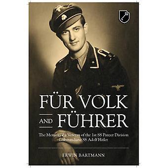 Fur Volk and Fuhrer - The Memoir of a Veteran of the 1st SS Panzer Div
