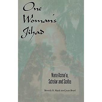 En kvinnas Jihad Nana Asmau lärd och Scribe av Mack & Beverly B.