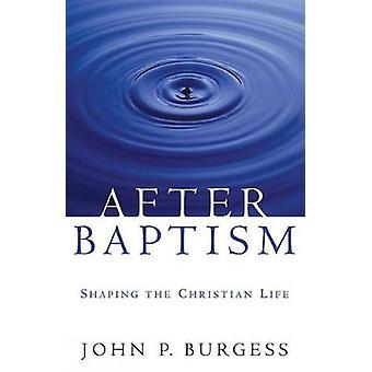 Efter dopet av Burgess & John P.