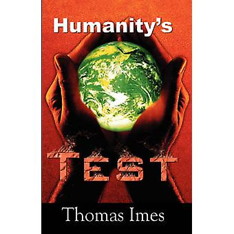 Humanitys Test by Imes & Thomas