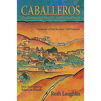 Caballeros by Laughlin & Ruth