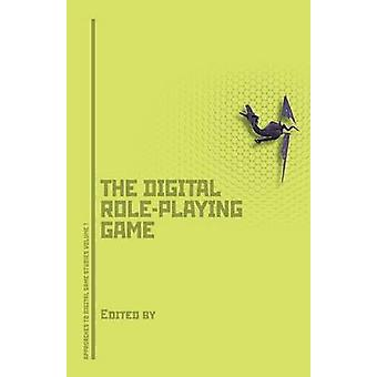 Dungeons Dragons and Digital Denizens The Digital RolePlaying Game by Voorhees & Gerald A.
