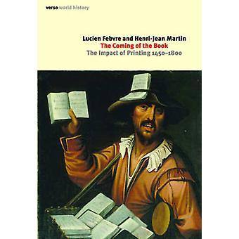 Kommandet boken effekterna av utskrift 14501800 av Febvre & Lucien