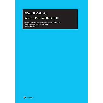 Artes Pro und Kontra IV par Dr Czikkely & Vilmos