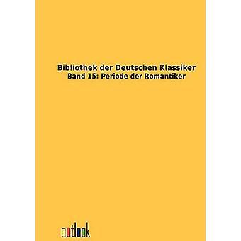 Bibliothek der Deutschen Klassiker por ohne Autor