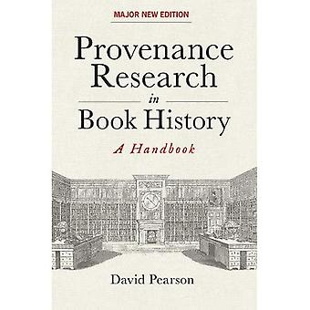 Provenance Research in Book� History: A Handbook