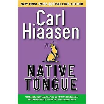 Native Tongue by Carl Hiaasen - 9780446695701 Book
