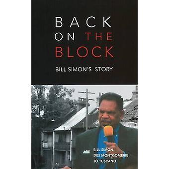 Back on the Block - Bill Simon's Story by Bill Simon - Des Montgomerie