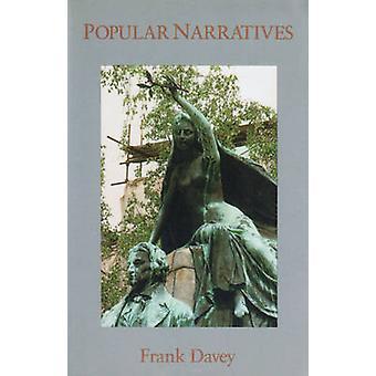 Popular Narratives by Frank Davey - 9780889222854 Book