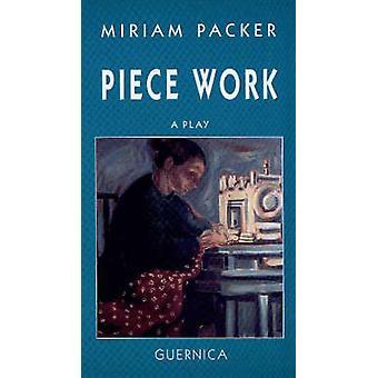 Piece Work by Miriam Packer - 9781550710380 Book
