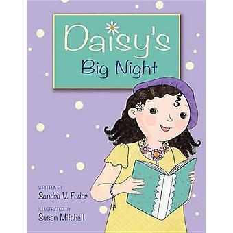 Daisy's Big Night by Sandra V Feder - Susan Mitchell - 9781554539086