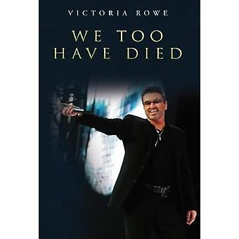 We Too Have Died by We Too Have Died - 9781788300162 Book