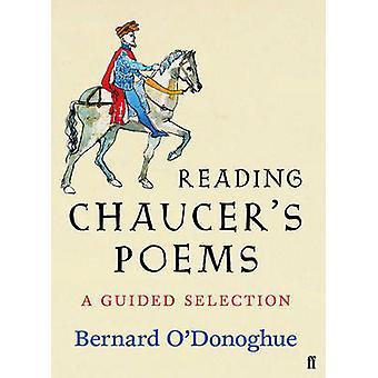 Geoffrey Chaucer Poemas seleccionados por Bernard ODonoghue por Geoffrey Chaucer & Editado por Bernard O Donoghue