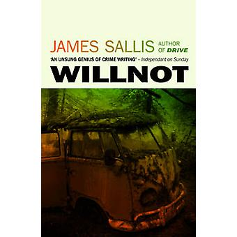 Willnot by James Sallis - 9781843446699 Book