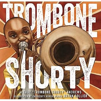 Trombone Shorty (Hardcover) by Andrews Troy