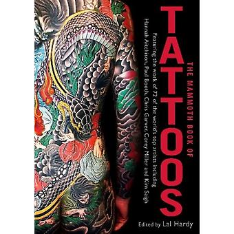 The Mammoth Book of Tattoos (Mammoth Books) (Paperback) by Hardy Lal