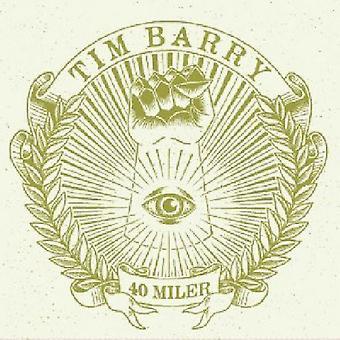 Tim Barry - 40 Miler [Vinyl] USA import