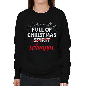 Voll von Weihnachten Schnaps Frauen ist Sweatshirt