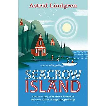 Seacrow Island by Astrid Lindgren - 9780192745576 Book