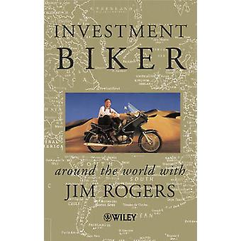 Investment Biker - Around the World with Jim Rogers by Jim Rogers - 97