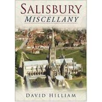 A Salisbury Miscellany by David Hilliam - 9780750941112 Book
