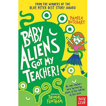Baby Aliens Got My Teacher! by Pamela Butchart - Thomas Flintham - 97