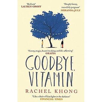 Goodbye - Vitamin av Rachel Khong - 9781471147241 bok