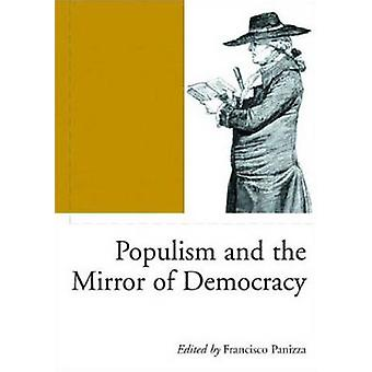Populism and the Mirror of Democracy by Francisco Panizza - 978185984