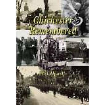 Chichester Remembered by Phil Hewitt - 9781860772290 Book