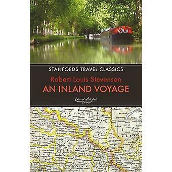 An Inland Voyage (2nd) by Robert Louis Stevenson - 9781909612570 Book